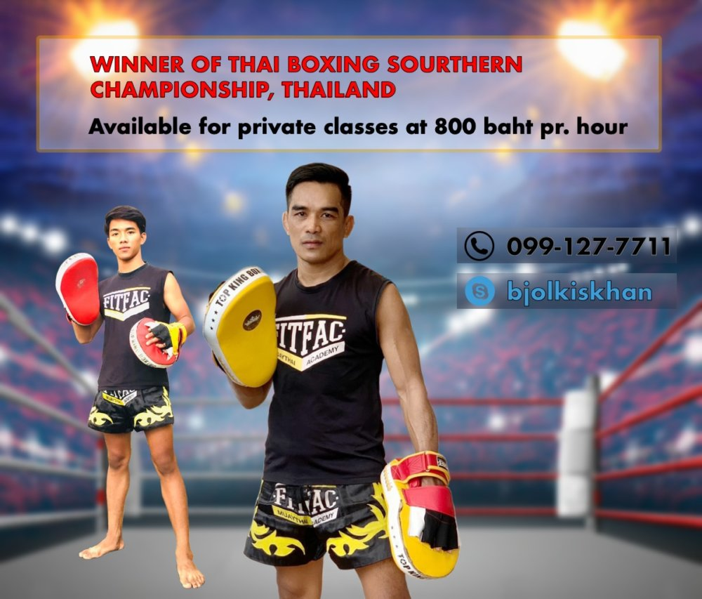 Thai Boxing classes with Champion of southern championship, Thailand