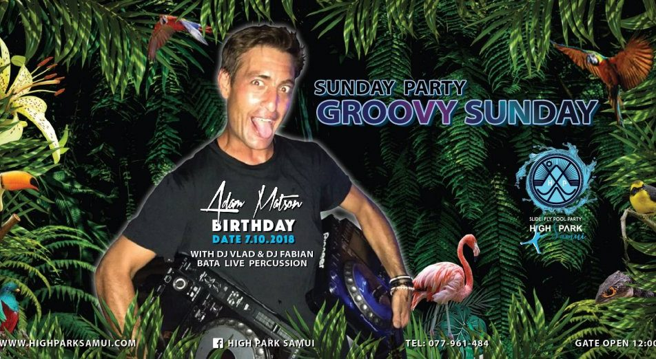 Samuians gather to celebrate Adam Matson Birthday Party At High Park Samui on October 7th!