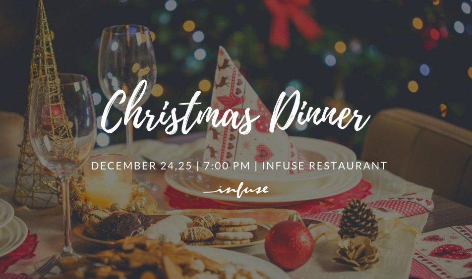 Christmas Eve Dinner at Infuse Restaurant