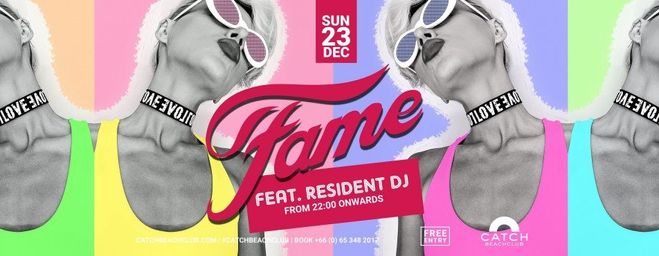 FAME @Catch Beach Club