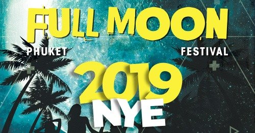 Full Moon Festival NYE 2019
