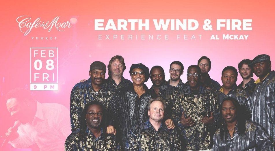 Earth Wind & Fire Experience feat Al McKay at Cafe del Mar Phuke