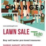 Lawn Sale Postponed to the 16th August!