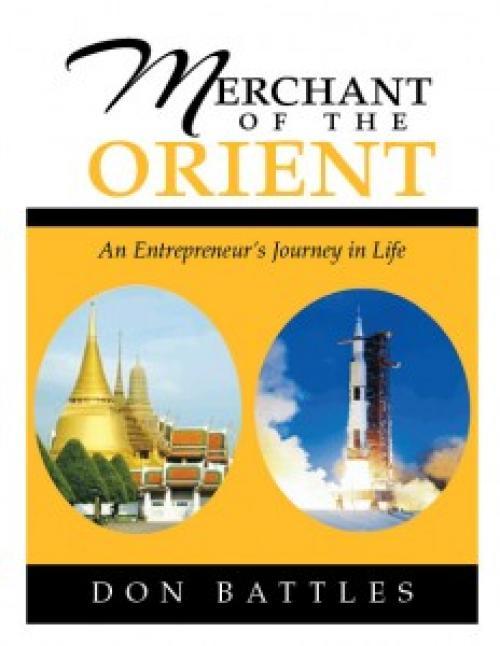 Phuket Books: An entrepreneur's journey in life – Don Battles | The Thaiger