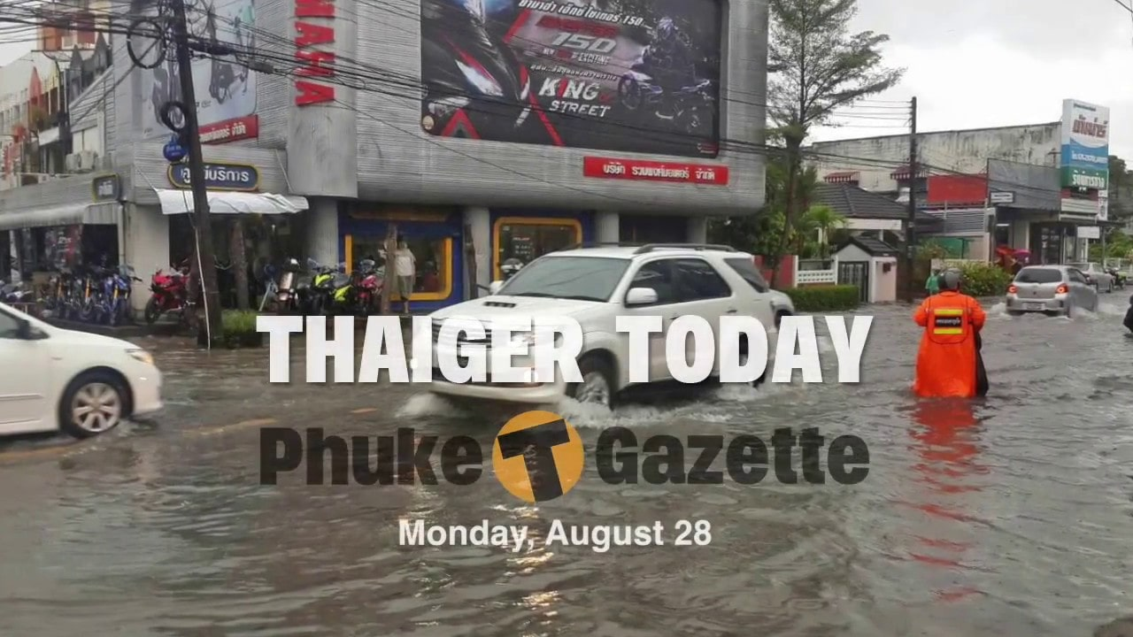 THAIGER TODAY. Monday, August 28 | The Thaiger
