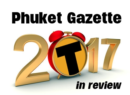 2017 – Phuket's year in review | The Thaiger