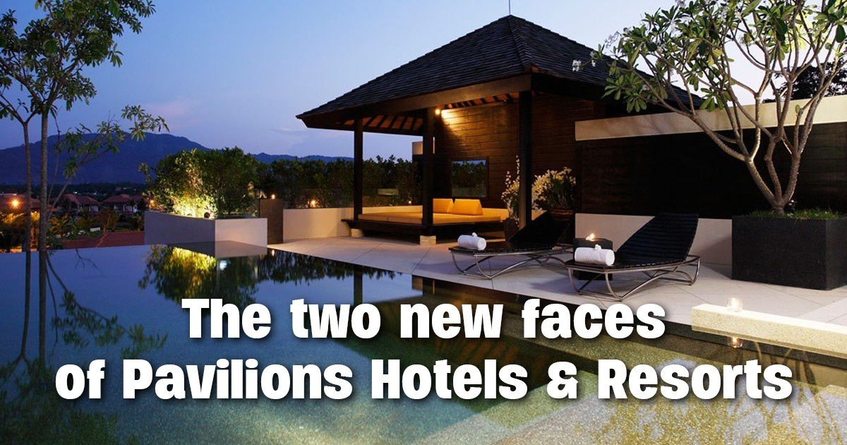 Pavilions Hotels & Resorts announce two important acquisitions | The Thaiger