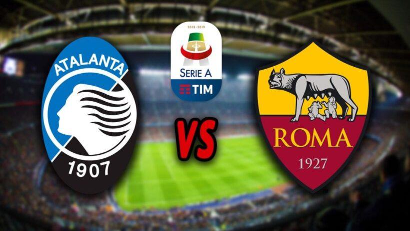 ผลบอลกัลโซ่ เซเรีย อา อิตาลี ฤดูกาล 2018/19 – อตาลันต้า พบ โรม่า | The Thaiger
