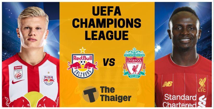 10 ธ.ค. ถ่ายทอดสด UCL ยูฟ่า แชมเปี้ยนส์ลีก: ซัลซ์บวร์ก VS ลิเวอร์พูล - พร้อมลิงค์ดูฟรี Goal.com | The Thaiger