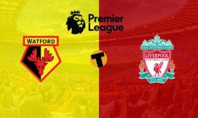 Nhận định trận Watford vs Liverpool – Ngoại hạng Anh vòng 28 – (00h30 ngày 1/3): Liverpool bất bại | The Thaiger