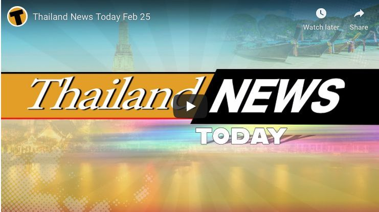 Thailand News Today, February 25, 2020 – Daily news for Thailand | Thaiger