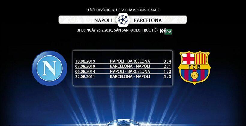Nhận định trận Napoli vs Barcelona: Lượt đi vòng 16 Cúp C1 (3h00 ngày 26/2) – Link trực tiếp   News by Thaiger