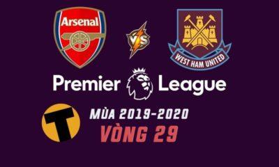Arsenal vs West Ham United: Vòng 29 Ngoại Hạng Anh – 22h00 Ngày 07/03/2020 – Đi tìm sự ổn định | Thaiger