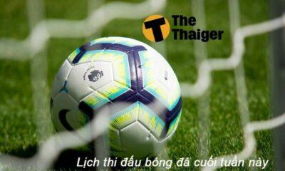 Lịch tường thuật trực tiếp các giải bóng đá vô địch quốc gia hàng đầu châu Âu cuối tuần này | The Thaiger