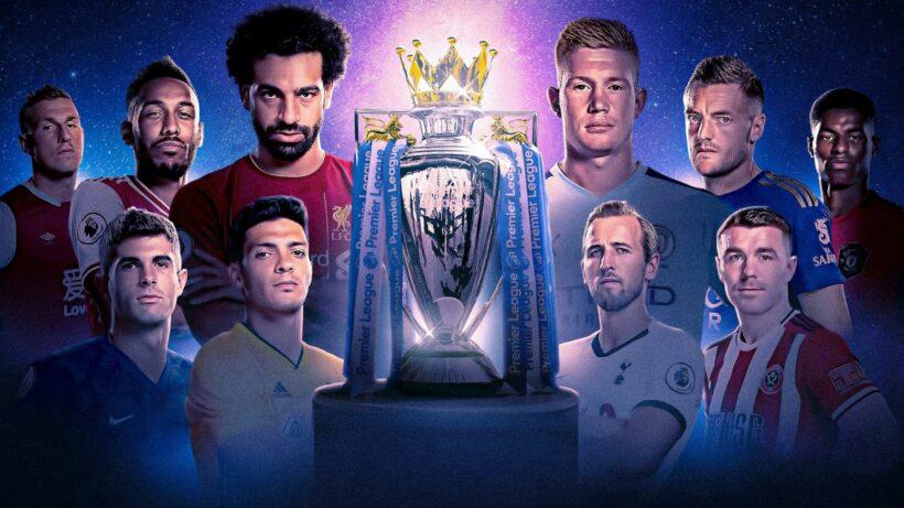Cập nhật lịch thi đấu bóng đá, xem trực tiếp Ngoại hạng Anh (Premier League 2019/2020) | The Thaiger