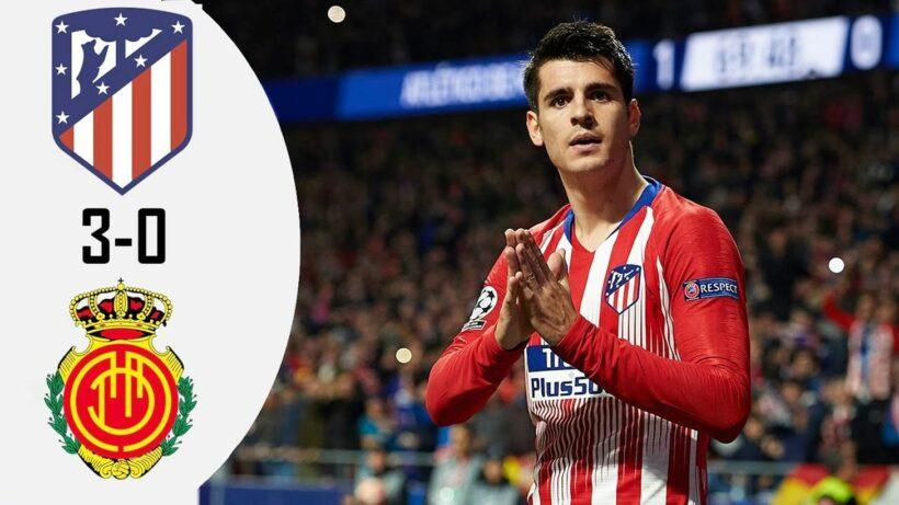 Highlights trận Atletico Madrid vs Mallorca (vòng 34 La Liga): Cẩn thận cho chiếc vé dự C1 | Thaiger