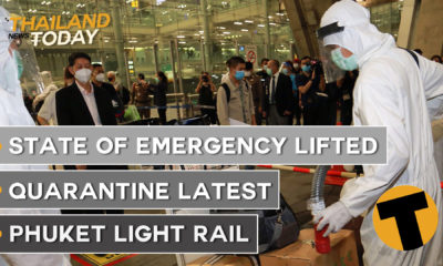 Thailand News Today | State of Emergency lifted, Quarantine latest, Phuket Light Rail | October 22 | The Thaiger