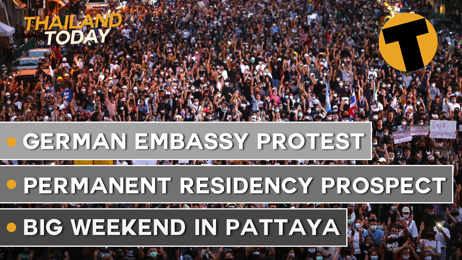 Thailand News Today | German Embassy rally, permanent residency prospect, crowds in Pattaya | Oct 26