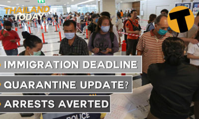 Thailand News Today | Immigration deadline, quarantine update?, arrests averted | October 30 | Thaiger