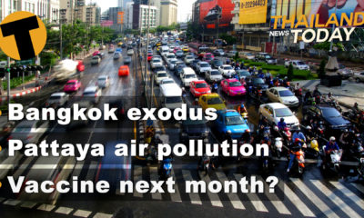 Thailand News Today | Bangkok exodus, Pattaya air pollution, Vaccine next month? | November 20 | Thaiger