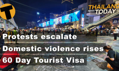 Thailand News Today   Protests to escalate, Domestic violence, Tourist visa exemptions?   Nov 19   Thaiger
