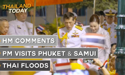 Thailand News Today | HM comments, PM visits Phuket & Samui, Thai floods | November 2 | The Thaiger