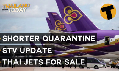 Thailand News Today | Shorter quarantine, STV update, THAI jets for sale | November 6 | Thaiger