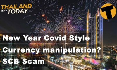 Thailand News Today | New Year Covid style, Currency manipulation?, SCB scam | Dec 17 | The Thaiger