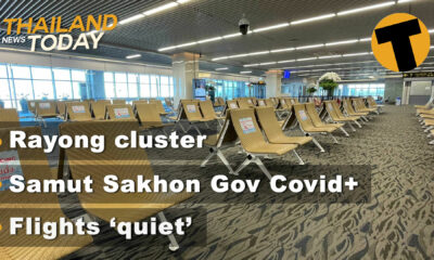 Thailand News Today | Rayong cluster, Samut Sakhon Gov Covid+, flights 'quiet' | Dec 28 | The Thaiger
