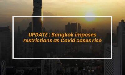 COVID UPDATE: Bangkok bans, Anutin quarantined, another patient dies | VIDEO | Thaiger