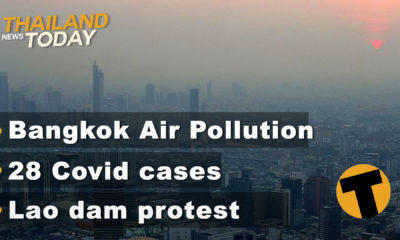 Thailand News Today | Bangkok air pollution, 28 Covid cases, Lao dam protest | December 14 | Thaiger