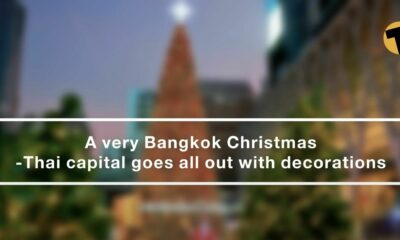 Bangkok's Christmas – The Thai capital gets out the tinsel | VIDEO | The Thaiger