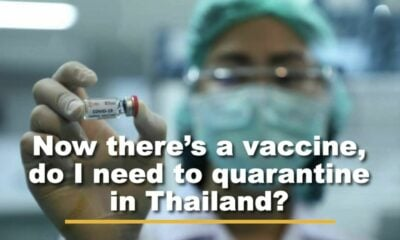 Thailand – the Covid vaccine and quarantine | VIDEO | Thaiger