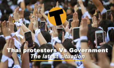 Thai Protesters Vs Thai Government, the latest situation | The Thaiger