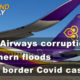 Thailand News Today | Thai Airways corruption, Southern floods, Border Covid outbreak | Dec 3 | The Thaiger