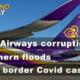 Thailand News Today | Thai Airways corruption, Southern floods, Border Covid outbreak | Dec 3 | Thaiger