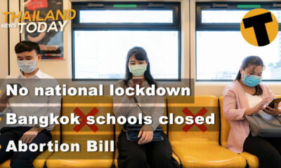 Thailand News Today | No national lockdown, Bangkok schools closed, Abortion Bill | Dec 24 | The Thaiger