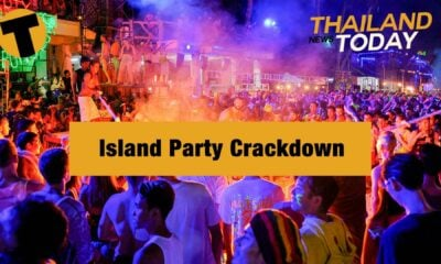 Thailand News Today | Island Party Crackdown | January 28 | Thaiger