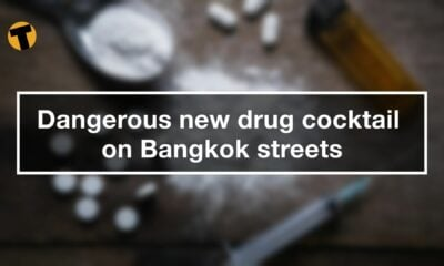 New illicit drug cocktail on Bangkok's streets | VIDEO | The Thaiger