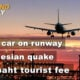 Thailand News Today | Stray car on runway, Indonesian quake, 300 baht tourist fee | January 15 | Thaiger