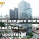 Thailand News Today | Weekend Bangkok bombs, Thailand fires, Covid update | January 18 | Thaiger