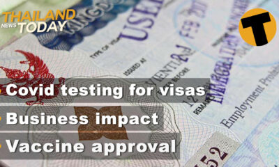 Thailand News Today | Covid testing for visas, Business impact, Vaccine approval | January 19 | The Thaiger