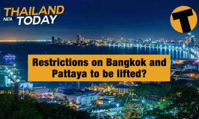 Thailand News Today | Restrictions on Bangkok and Pattaya to be lifted? | January 27 | Thaiger
