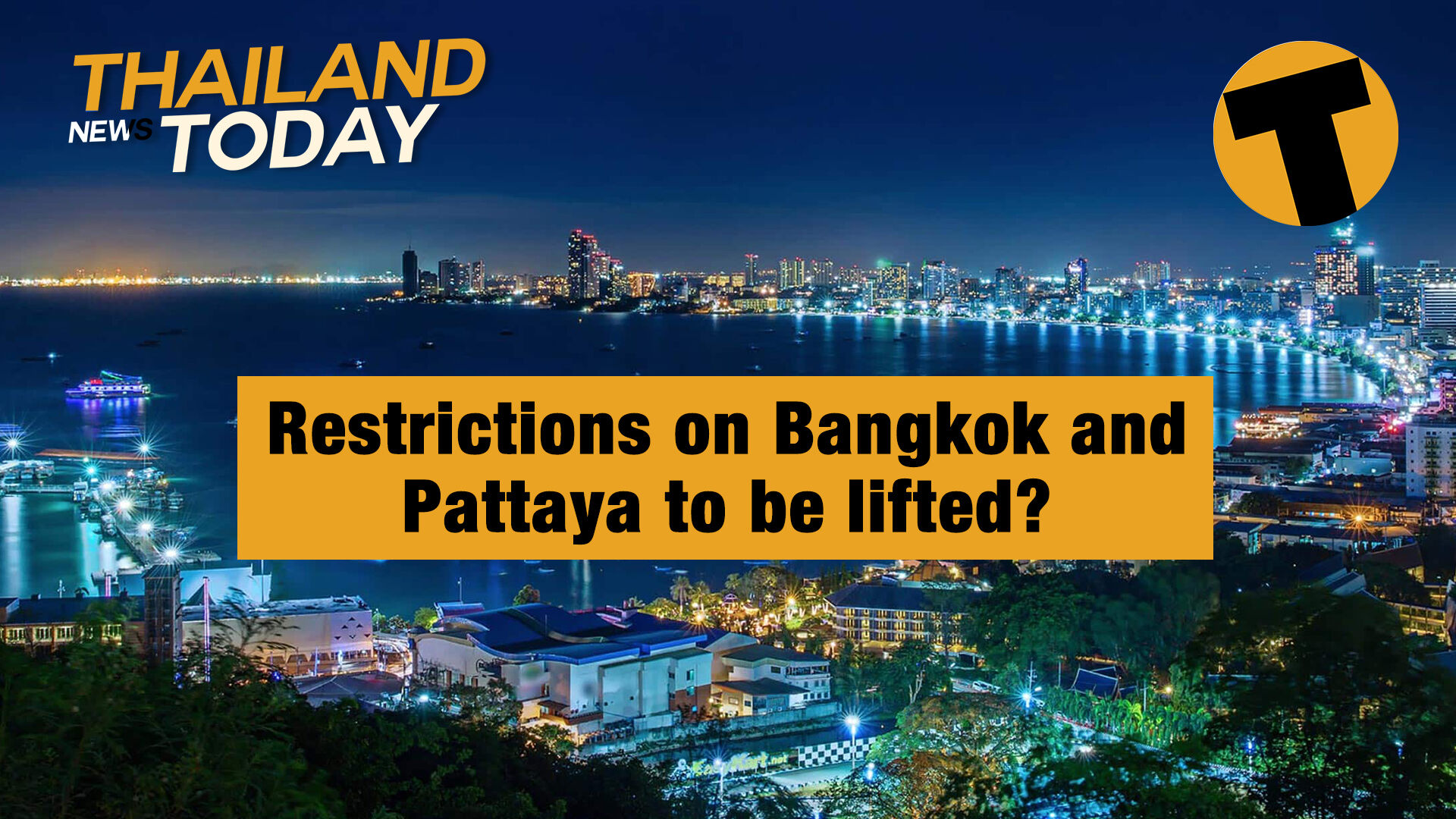 Thailand News Today | Restrictions on Bangkok and Pattaya to be lifted? | January 27 | The Thaiger