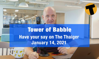 Tower of Babble – we respond to your comments | VIDEO | Thaiger