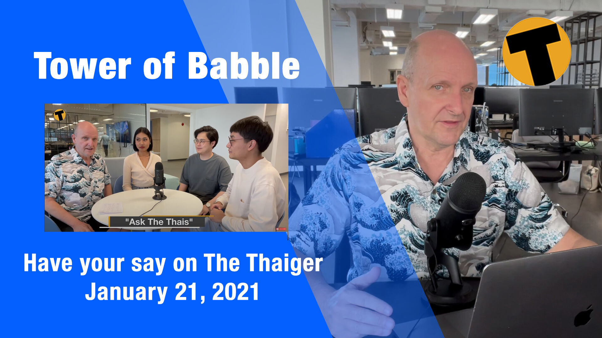 Tower Of Babble – Have your say on The Thaiger – January 21 | The Thaiger