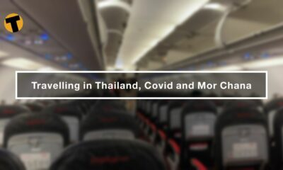 Travelling in Thailand, Covid and Mor Chana | VIDEO | Thaiger