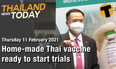Thailand News Today | Home-made Thai vaccine ready to start trials | February 11 | Thaiger