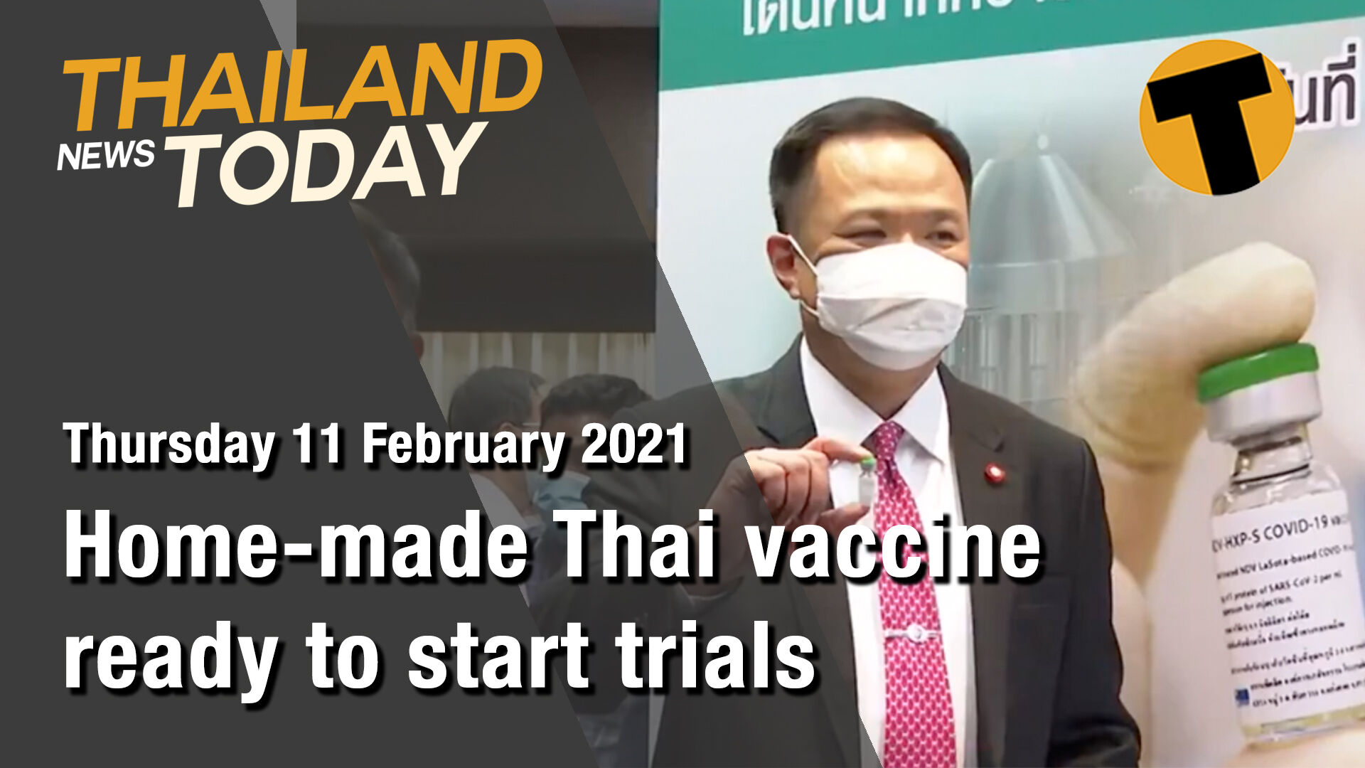 Thailand News Today | Home-made Thai vaccine ready to start trials | February 11 | The Thaiger
