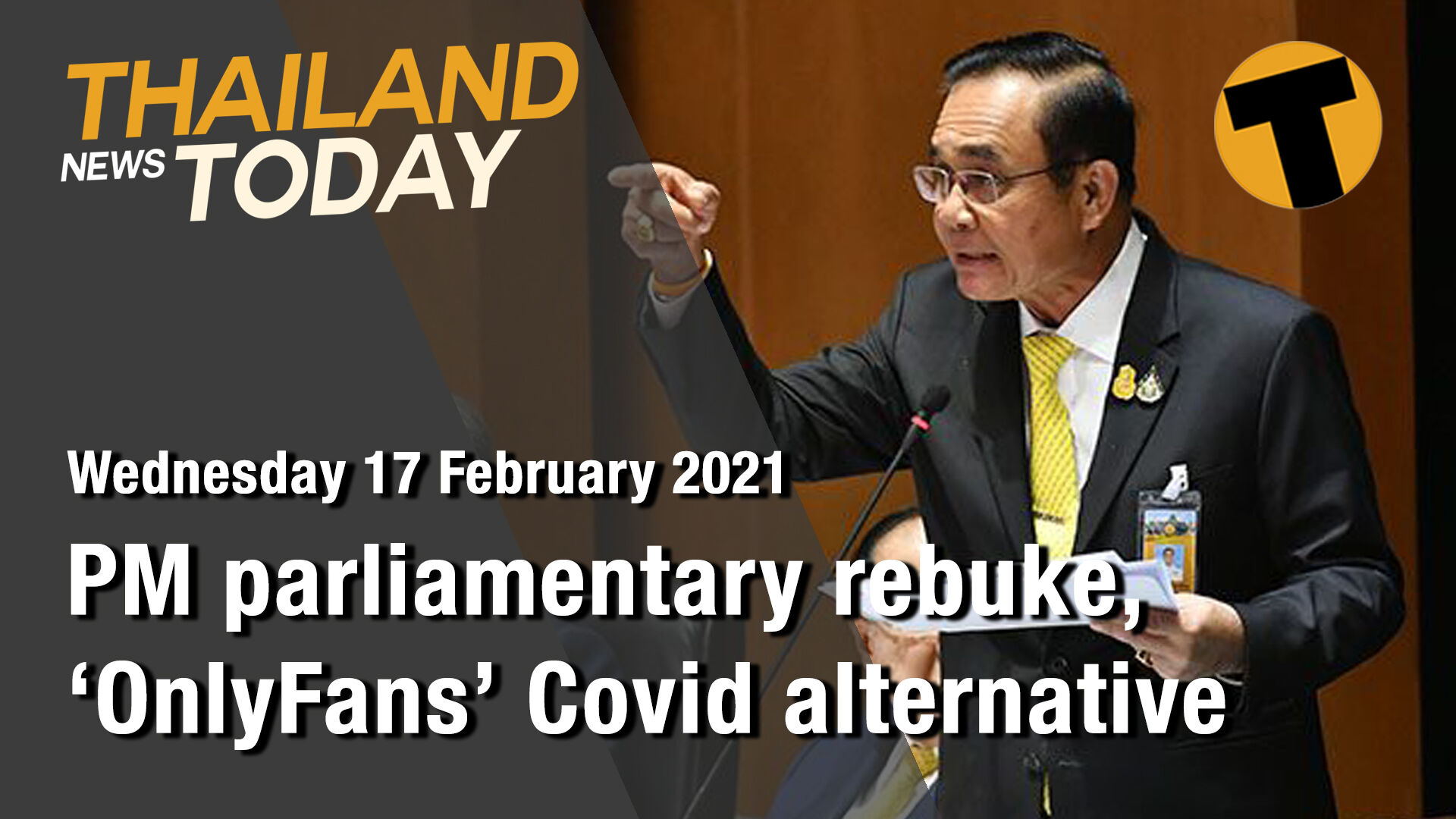 Thailand News Today | PM parliamentary rebuke, 'OnlyFans' Covid alternative | February 17 | The Thaiger